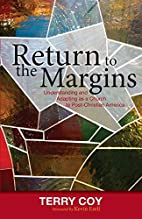 Return to the Margins: Understanding and…