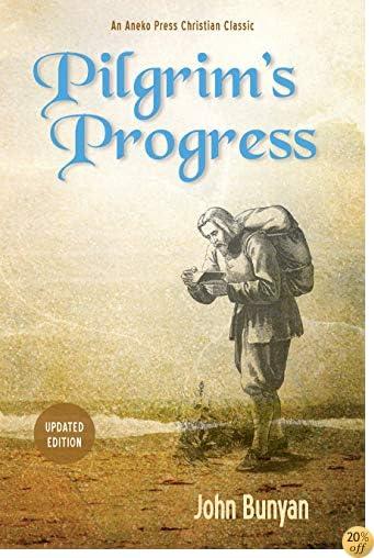 TPilgrim's Progress (Illustrated): Updated, Modern English. More than 100 Illustrations.