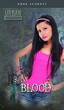 Bad Blood (Urban Underground) by Anne E.…