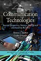 Communication Technologies: Societal…