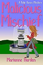 Malicious Mischief (A Rylie Keyes Mystery)…