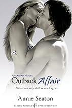 Outback Affair by Annie Seaton