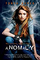 Anomaly (Schrodinger's Consortium) by…