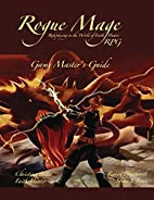 The Rogue Mage RPG Game Master's Guide:…