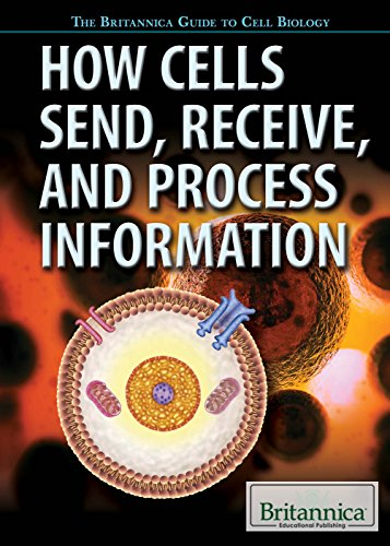 how-cells-send-receive-and-process-information-britannica-guide-to-cell-biology