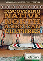 Discovering native North American cultures…