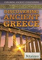 Discovering ancient Greece by Kathryn Morgan