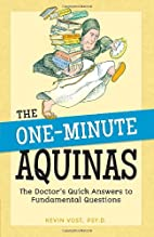 One-Minute Aquinas by Kevin Vost
