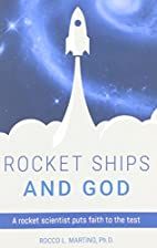 Rocket Ships and God by Rocco Martino