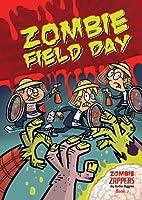 Zombie Field Day by Nadia Higgins