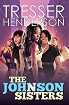 The Johnson Sisters (Urban Books) by Tresser…
