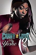 Crazy in Love 2 (Urban Books) by Yoshe