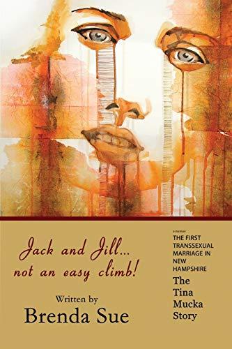 jack-and-jill-not-an-easy-climb-the-tina-mucka-story