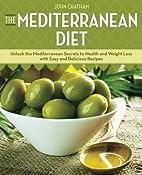 The Mediterranean Diet: Unlock the…