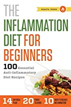 Inflammation Diet for Beginners: 100…