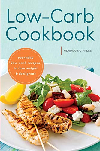 low-carb-cookbook-everyday-low-carb-recipes-to-lose-weight-feel-great