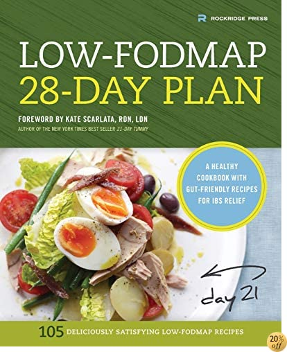 TLow-Fodmap 28-Day Plan: A Healthy Cookbook with Gut-Friendly Recipes for IBS Relief