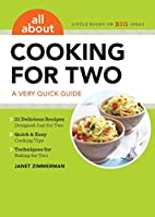 All About Cooking for Two: A Very Quick…