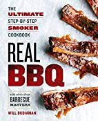 Real BBQ: The Ultimate Step-By-Step Smoker…