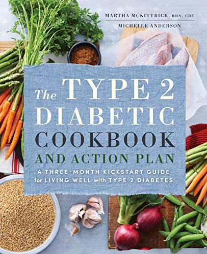 the-type-2-diabetic-cookbook-action-plan-a-three-month-kickstart-guide-for-living-well-with-type-2-diabetes