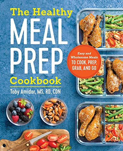 the-healthy-meal-prep-cookbook-easy-and-wholesome-meals-to-cook-prep-grab-and-go