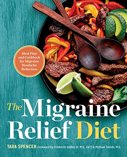the-migraine-relief-diet-meal-plan-and-cookbook-for-migraine-headache-reduction
