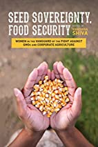Seed sovereignty, food security : women in…