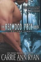 Redwood Pack Vol 5 by Carrie Ann Ryan
