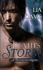 Death's Storm (The Divinities) by Lia Davis