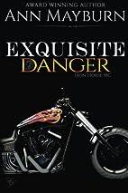 Exquisite Danger (Iron Horse MC) (Volume 2)…