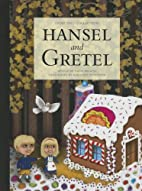 Hansel and Gretel (Fairy Tale Collections…