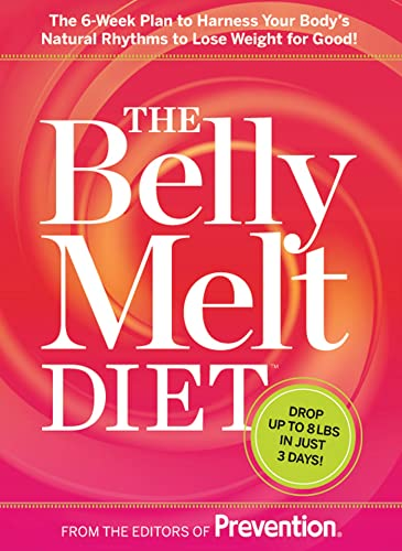 the-belly-melt-diet-tm-the-6-week-plan-to-harness-your-bodys-natural-rhythms-to-lose-weight-for-good