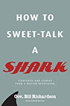 How to Sweet-Talk a Shark: Strategies and…
