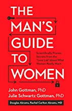 The Man's Guide to Women:…