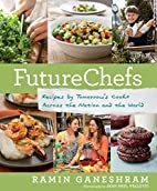 FutureChefs: Recipes by Tomorrow's…