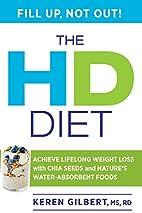 The HD Diet: Achieve Lifelong Weight Loss…