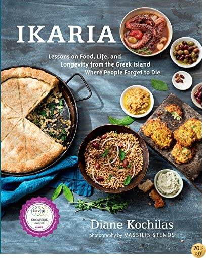 TIkaria: Lessons on Food, Life, and Longevity from the Greek Island Where People Forget to Die