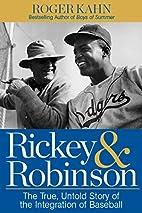 Rickey & Robinson: The True, Untold Story of…