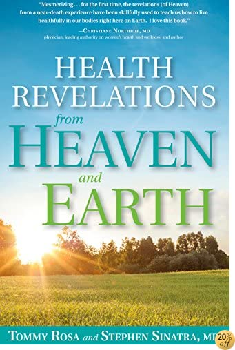THealth Revelations from Heaven and Earth: 8 Divine Teachings from a Near Death Experience