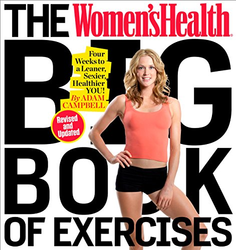 the-womens-health-big-book-of-exercises-four-weeks-to-a-leaner-sexier-healthier-you