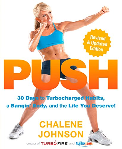 push-30-days-to-turbocharged-habits-a-bangin-body-and-the-life-you-deserve