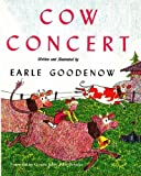 Goodenow, Earle: The Cow Concert (Angelo and the Cows) (Volume 1)