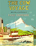 Goodenow, Earle: The Cow Voyage (Angelo and the Cows) (Volume 2)