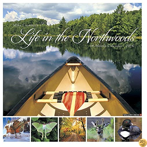 T2016 Life in the Northwoods Wall Calendar