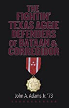 The Fightin' Texas Aggie Defenders of…