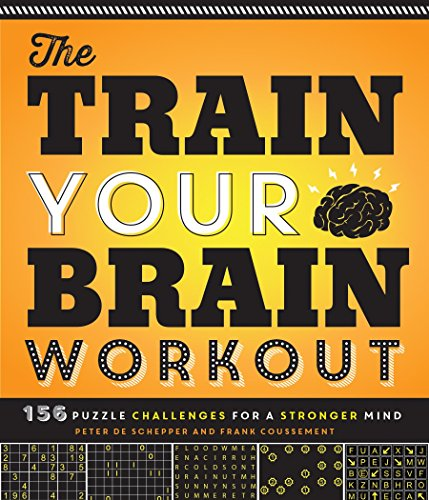 the-train-your-brain-workout-156-puzzle-challenges-for-a-stronger-mind