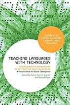 Teaching Languages with Technology:…