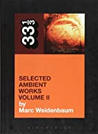 Aphex Twin's Selected Ambient Works Volume…