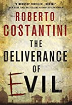 The Deliverance of Evil by Roberto…