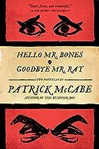 Hello Mr Bones   Goodbye Mr Rat by Patrick…
